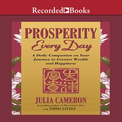 Prosperity Every Day by Julia Cameron audiobook