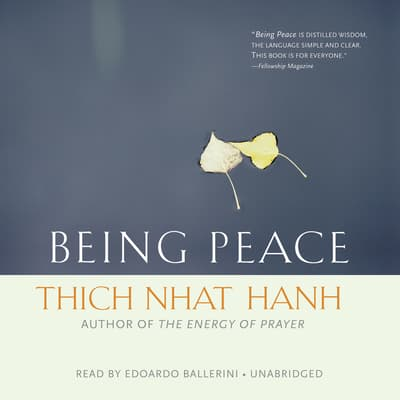 Being Peace by Thich Nhat Hanh audiobook