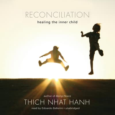 Reconciliation by Thich Nhat Hanh audiobook