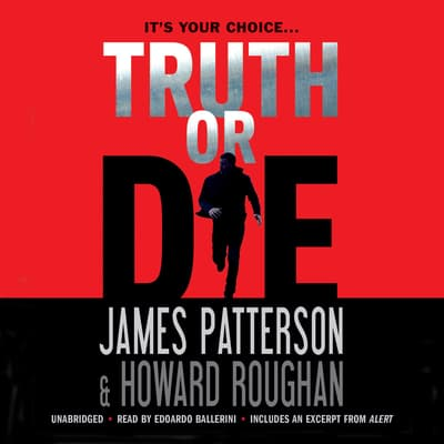 Truth or Die by James Patterson audiobook