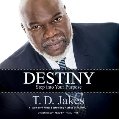 Destiny by T. D. Jakes audiobook
