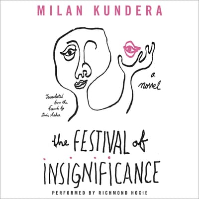 The Festival of Insignificance by Milan Kundera audiobook