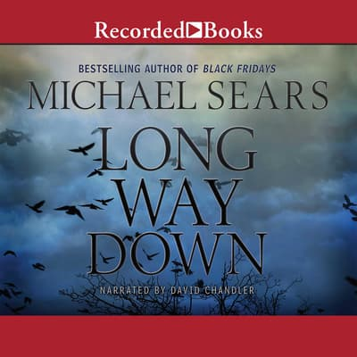 Long Way Down by Michael Sears audiobook