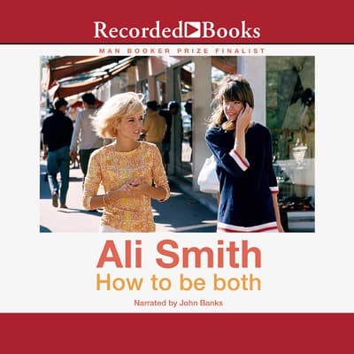 How to be both by Ali Smith audiobook