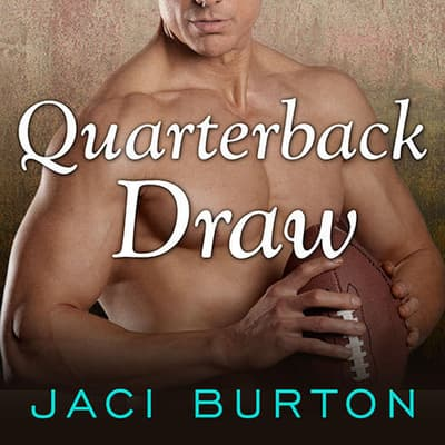 Quarterback Draw by Jaci Burton audiobook