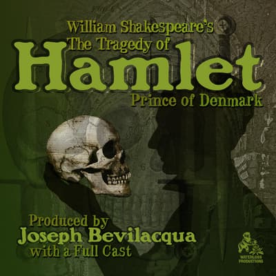 The Tragedy of Hamlet, Prince of Denmark by William Shakespeare audiobook
