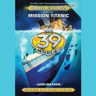 Mission Titanic by Jude Watson audiobook