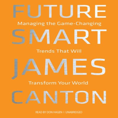 Future Smart by James Canton audiobook