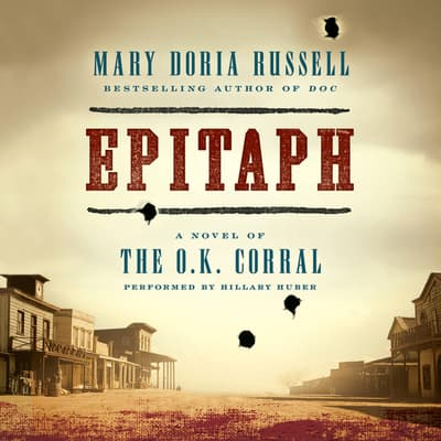 Epitaph by Mary Doria Russell audiobook