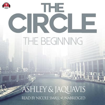 The Circle: The Beginning by Ashley & JaQuavis audiobook