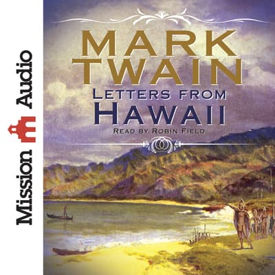Letters From Hawaii by Mark Twain audiobook