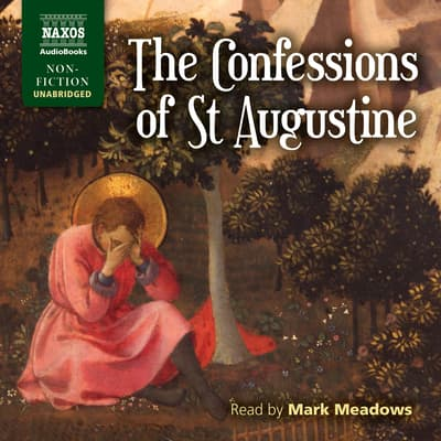 The Confessions of St Augustine by Aurelius Augustinus audiobook