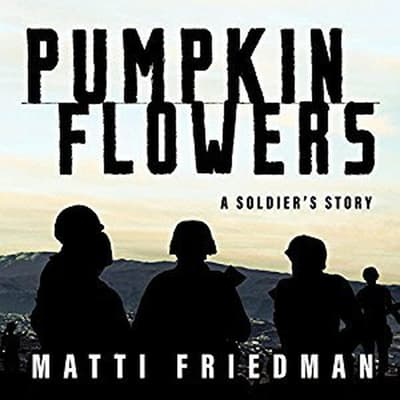 Pumpkinflowers by Matti Friedman audiobook