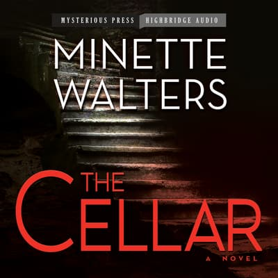 The Cellar by Minette Walters audiobook