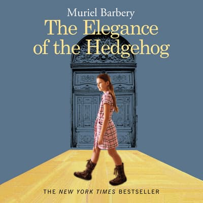 The Elegance of the Hedgehog by Muriel Barbery audiobook