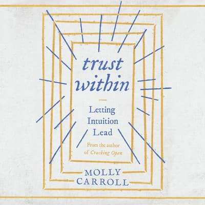 Trust Within by Molly Carroll audiobook