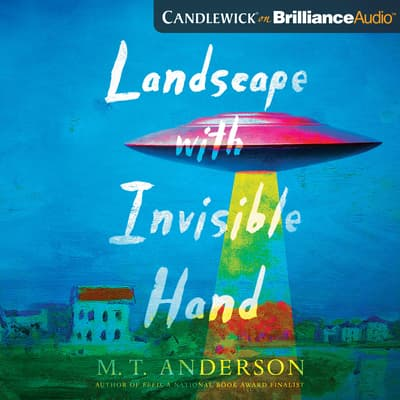 Landscape with Invisible Hand by M. T. Anderson audiobook