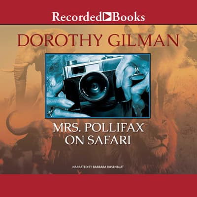 Mrs. Pollifax on Safari by Dorothy Gilman audiobook