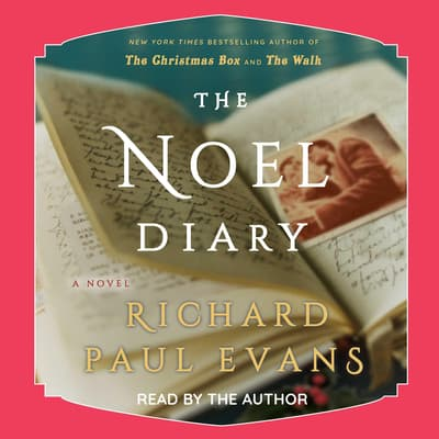 The Noel Diary by Richard Paul Evans audiobook