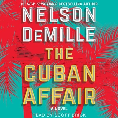 The Cuban Affair by Nelson DeMille audiobook