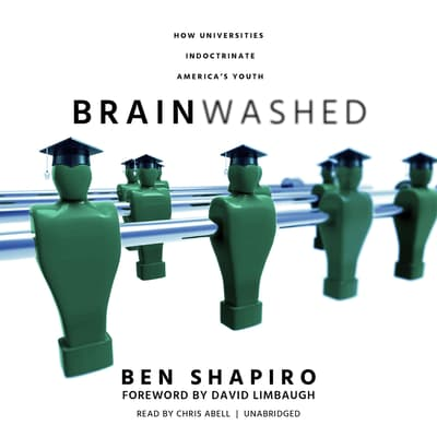 Brainwashed by Ben Shapiro audiobook