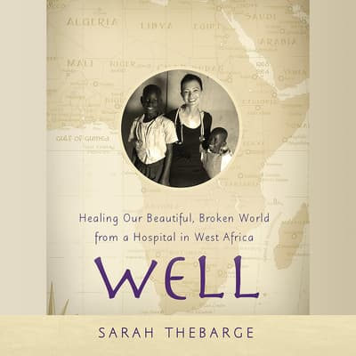 Well by Sarah Thebarge audiobook