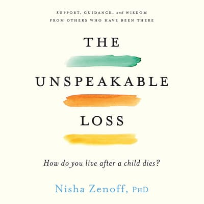 The Unspeakable Loss by Nisha Zenoff audiobook