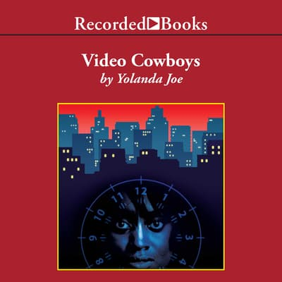 Video Cowboys by Yolanda Joe audiobook