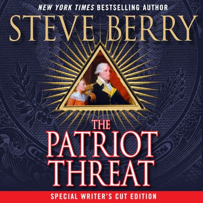 The Patriot Threat by Steve Berry audiobook