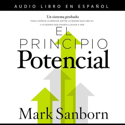 El principio potencial by Mark Sanborn audiobook