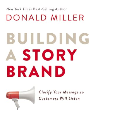 Building a StoryBrand by Donald Miller audiobook