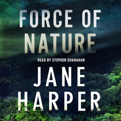 Force of Nature by Jane Harper audiobook