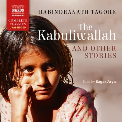 The Kabuliwallah and Other Stories by Rabindranath Tagore audiobook