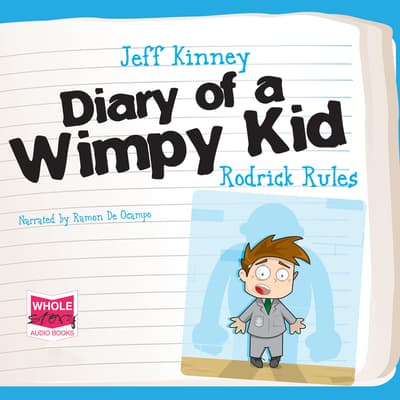 Diary Of A Wimpy Kid Rodrick Rules Audiobook Written By Jeff Kinney Downpour Com