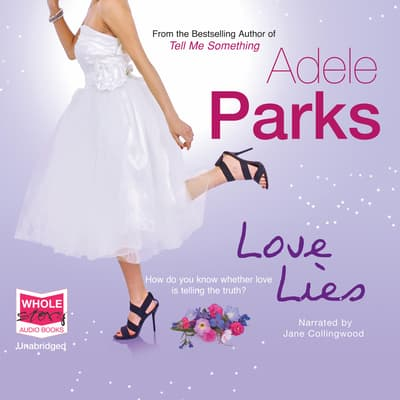 Love Lies by Adele Parks audiobook
