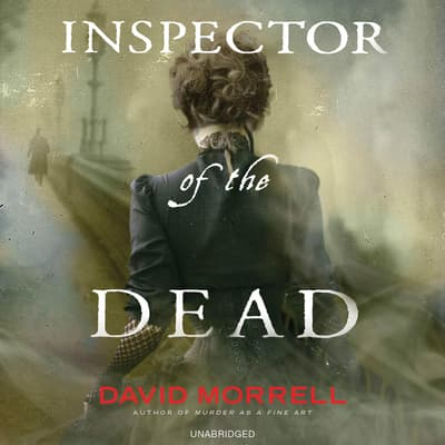 Inspector of the Dead by David Morrell audiobook