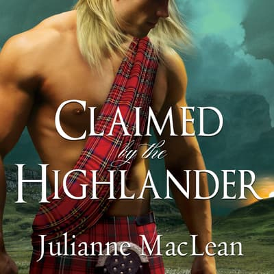 Claimed by the Highlander by Julianne MacLean audiobook