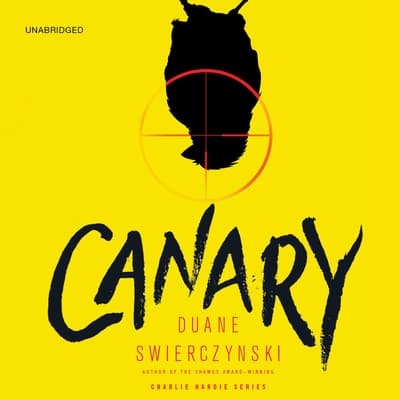 Canary by Duane Swierczynski audiobook