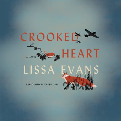 Crooked Heart by Lissa Evans audiobook