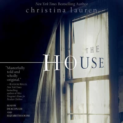 House by Christina Lauren audiobook