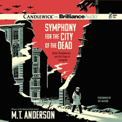 Symphony for the City of the Dead by M. T. Anderson audiobook