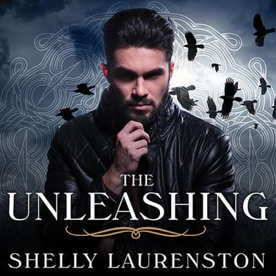 The Unleashing by G. A. Aiken audiobook