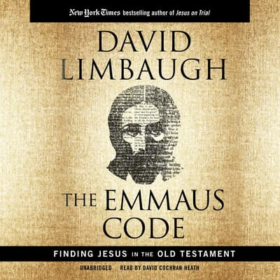 The Emmaus Code by David Limbaugh audiobook