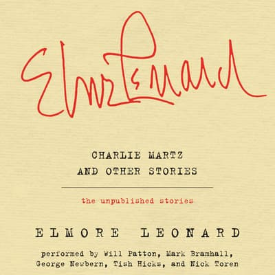 Charlie Martz and Other Stories by Elmore Leonard audiobook