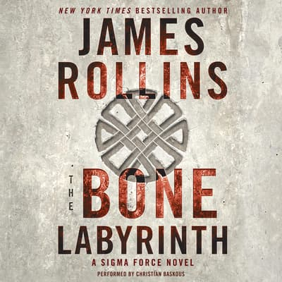 The Bone Labyrinth by James Rollins audiobook