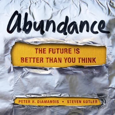 Abundance by Peter H. Diamandis audiobook
