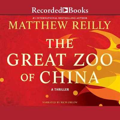 The Great Zoo of China by Matthew Reilly audiobook