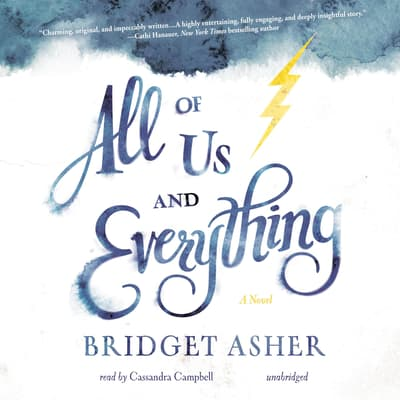 All of Us and Everything by Bridget Asher audiobook