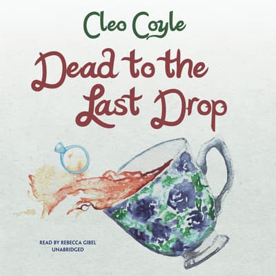 Dead to the Last Drop by Cleo Coyle audiobook