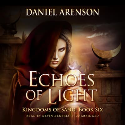Echoes of Light by Daniel Arenson audiobook